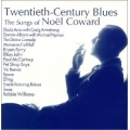 Twentieth-Century Blues - Songs Of Noel Coward