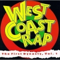 West Coast Rap - The First Dynasty