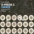 X-Press 2 Choice - A Collection of Classics/2CD