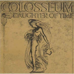 Colosseum ‎– Daughter Of Time