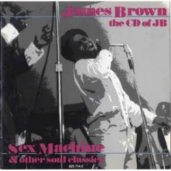 James Brown ‎– The CD Of JB (Sex Machine And Other Soul Classics)
