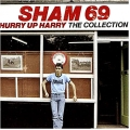 Sham 69 ‎– Hurry Up Harry The Collection