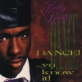 Bobby Brown - Dance Ya Know It