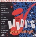 Gene Barge - Dance With Daddy G