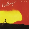Paul Brady - Back to the centre