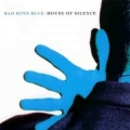Bad boys blue : House of silence