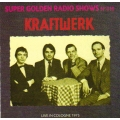 Kraftwerk -  Super Golden Radio show - Live in Cologne 1975