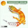 Tangerine Dream - Tournado / Live in Europe