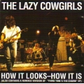 Lazy Cowgirls - How It Looks - How It Is