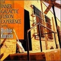 Inner Galactic Fusion Experience with Richie Kotzen