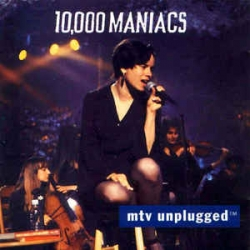 10,000 Maniacs ‎– MTV Unplugged