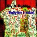 Sly & Robbie - Babylon I-Rebel