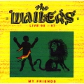 Wailers - My Friends Live 95-97