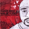 Kanye West and Malik Yusef - Good Morning, Good Night