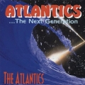 The Atlantics : The Next Generation