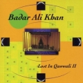 Badar Ali Khan - Lost In Qawwali II
