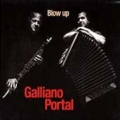 Galliano Portal - Blow Up