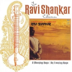 Ravi Shankar - A Morning Raga / An Evening Raga