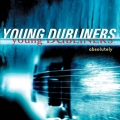 Young Dubliners - Absolutely