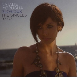 Natalie Imbruglia - Glorious the singles 97-07