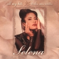 Selena - All My Hits